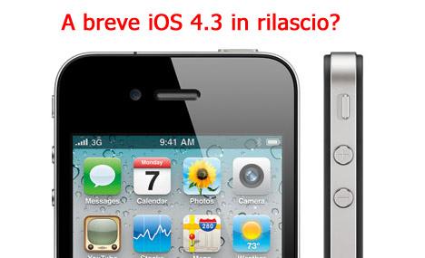 iOS 4.3 in rilascio per il 13 dicembre?